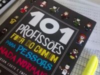 101 profissões fora do comum para pessoas nada normais - Resenha