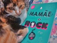 A Mamãe é Rock - Resenha