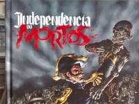 Independência ou Mortos - Resenha