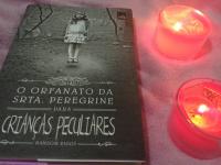 O orfanato da srta. Peregrine para crianças peculiares - Resenha